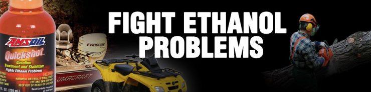 Fight Ethanol Problems